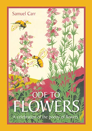 9781849941198: Ode to Flowers: A Celebration of the Poetry of Flowers