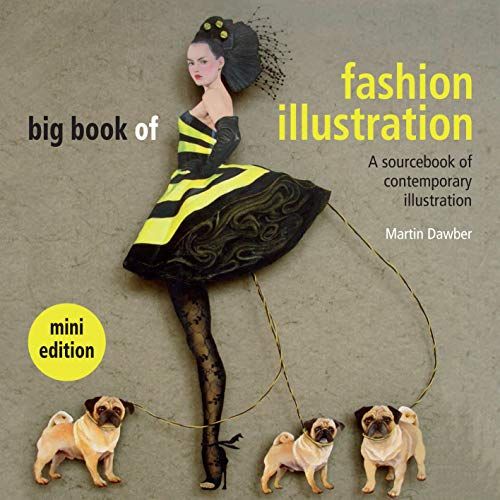 9781849941389: Big Book of Fashion Illustration: A Sourcebook of Contemporary Illustration