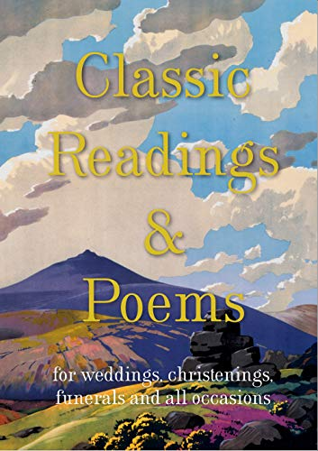 9781849941426: Classic Readings and Poems: a Collection for Weddings, Christenings, Funerals and All Occasions