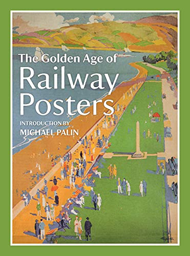 9781849942782: The Golden Age of Railway Posters