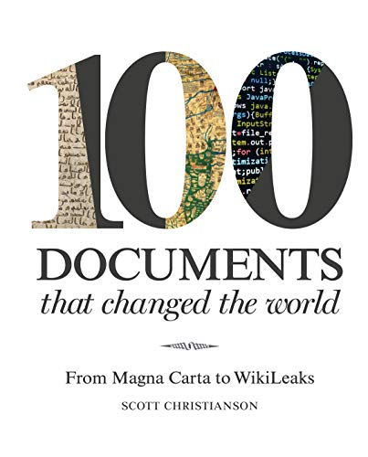 9781849943000: 100 Documents That Changed the World: From Magna Carta to Wikileaks