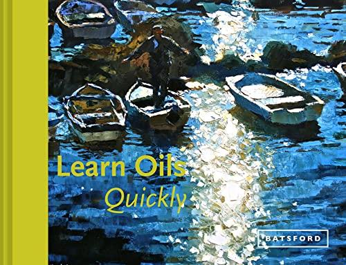 Learn Oils Quickly (Hardback): Hazel Soan