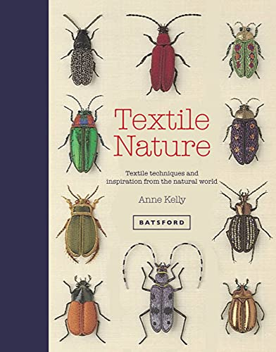 9781849943437: Textile Nature: Textile Techniques and Inspiration from the Natural World