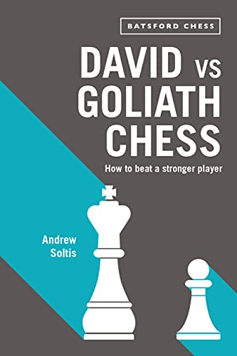 9781849943574: David vs Goliath Chess: How to Beat a Stronger Player
