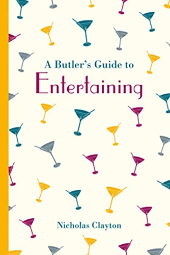 9781849943758: A Butler's Guide to Entertaining (National Trust History & Heritage)