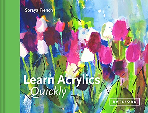 9781849944991: Learn Acrylics Quickly (Learn Quickly)