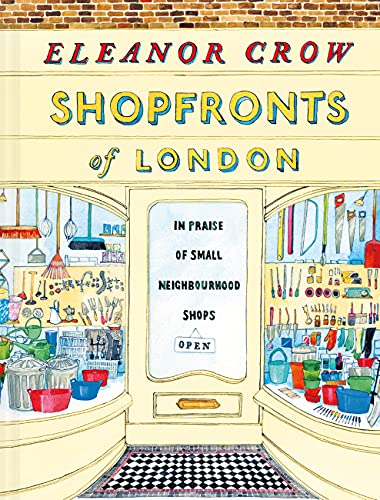 9781849945622: Shopfronts of London: In praise of small neighbourhood shops
