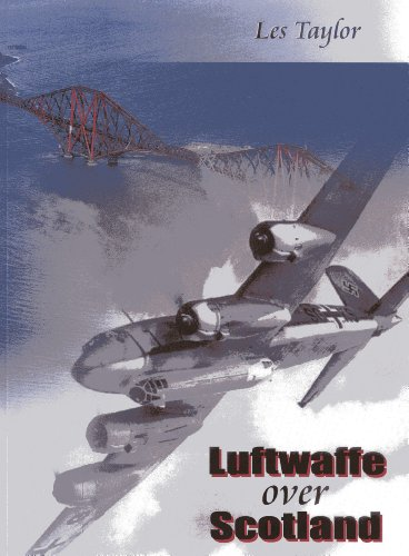 9781849950008: Luftwaffe Over Scotland: A History of German Air Attacks on Scotland, 1939-45