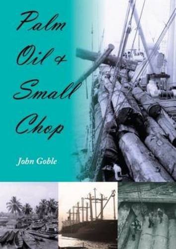 9781849950114: Palm Oil and Small Chop