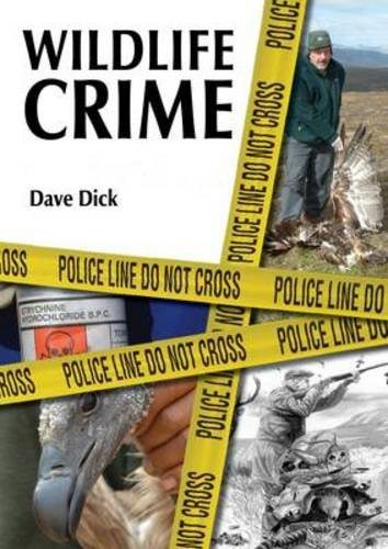 9781849950367: Wildlife Crime: The Making of an Investigations Officer