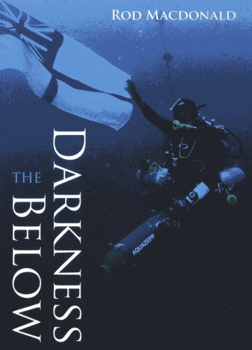 9781849950374: The Darkness Below (The Diving Trilogy)