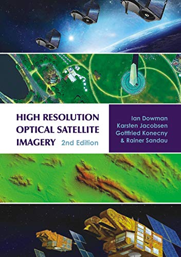 9781849950466: High Resolution Optical Satellite Imagery