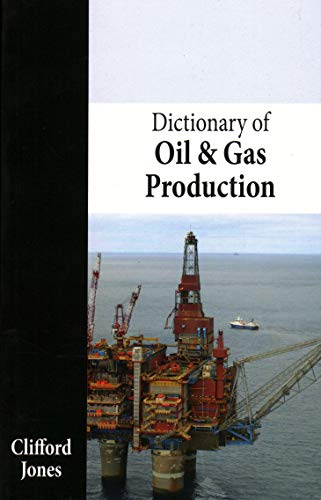 9781849950473: Dictionary of Oil and Gas Production