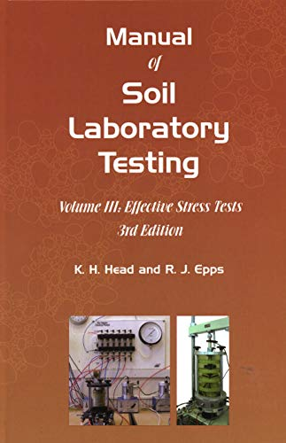 9781849950541: Manual of Soil Laboratory Testing: Effective Stress Tests III