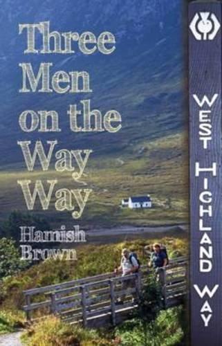 9781849950879: Three Men on the Way Way