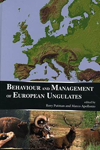 Behaviour and Management of European Ungulates: Putman, Rory; Apollonio, Marco