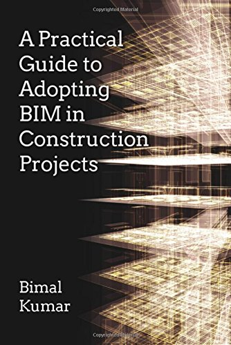 9781849951463: A Practical Guide to Adopting BIM in Construction Projects