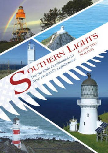 9781849951562: Southern Lights: The Scottish Contribution to New Zealand's Lighthouses