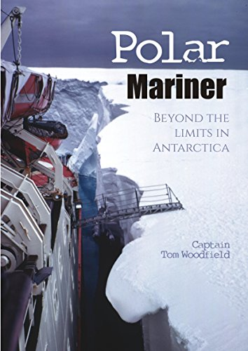 9781849951661: Polar Mariner: Beyond the Limits in Antarctica