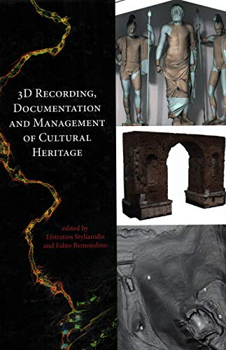 9781849951685: 3D Recording, Documentation and Management of Cultural Heritage