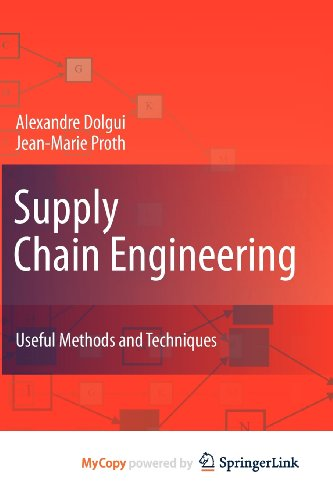 9781849960243: Supply Chain Engineering: Useful Methods and Techniques