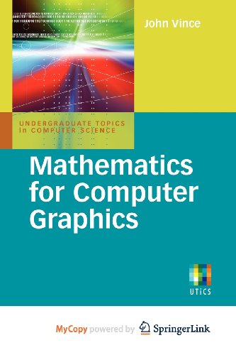 9781849960328: Mathematics for Computer Graphics
