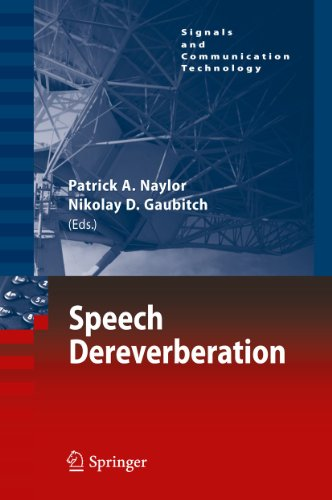 Speech Dereverberation: Patrick A. Naylor