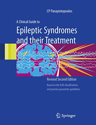 9781849961608: A Clinical Guide to Epileptic Syndromes and their Treatment