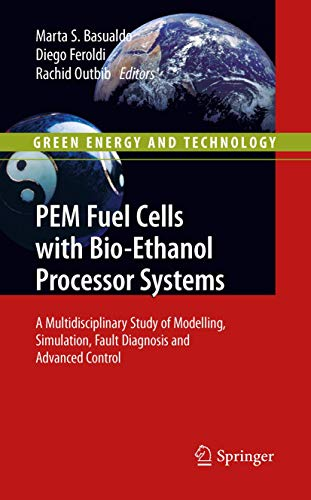 PEM Fuel Cells with Bio-Ethanol Processor Systems: Marta S. Basualdo