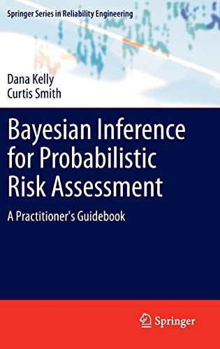 9781849961868: Bayesian Inference for Probabilistic Risk Assessment: A Practitioner's Guidebook (Springer Series in Reliability Engineering)