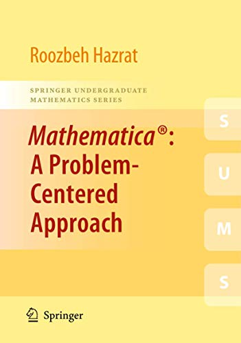 9781849962506: Mathematica®: A Problem-Centered Approach (Springer Undergraduate Mathematics Series)