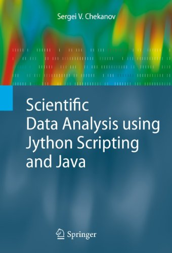 9781849962865: Scientific Data Analysis Using Jython Scripting and Java