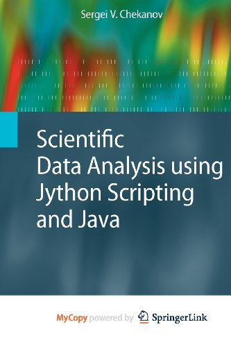 9781849962889: Scientific Data Analysis Using Jython Scripting and Java