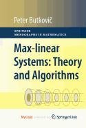 9781849963008: Max-Linear Systems: Theory and Algorithms