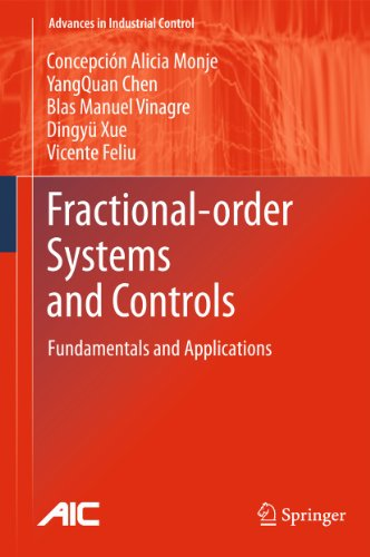 9781849963343: Fractional-order Systems and Controls: Fundamentals and Applications (Advances in Industrial Control)