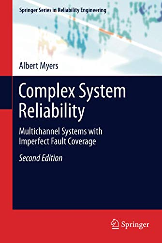 9781849964135: Complex System Reliability: Multichannel Systems with Imperfect Fault Coverage (Springer Series in Reliability Engineering)