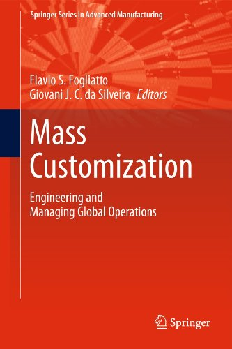 9781849964883: Mass Customization: Engineering and Managing Global Operations (Springer Series in Advanced Manufacturing)