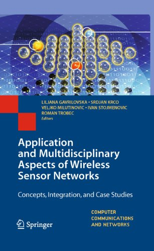 9781849965095: Application and Multidisciplinary Aspects of Wireless Sensor Networks: Concepts, Integration, and Case Studies (Computer Communications and Networks)