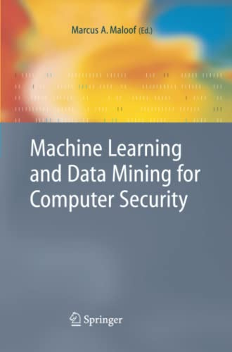 9781849965446: Machine Learning and Data Mining for Computer Security: Methods and Applications (Advanced Information and Knowledge Processing)