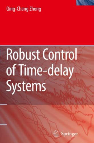 9781849965668: Robust Control of Time-delay Systems