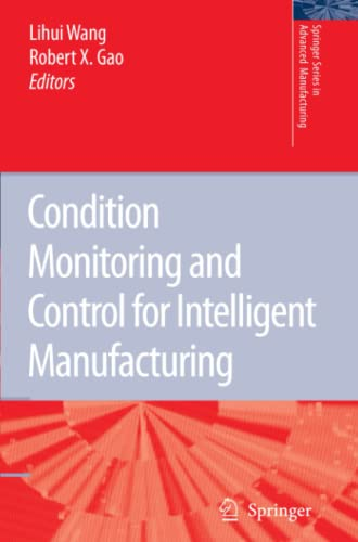 9781849965682: Condition Monitoring and Control for Intelligent Manufacturing (Springer Series in Advanced Manufacturing)