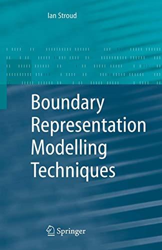 9781849965781: Boundary Representation Modelling Techniques