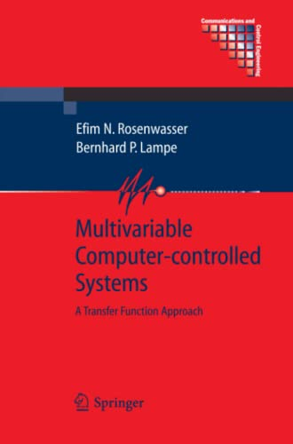 Multivariable Computer-controlled Systems: A Transfer Function Approach: Efim N. Rosenwasser