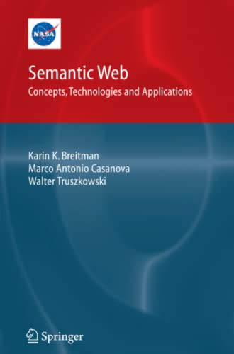 9781849966214: Semantic Web: Concepts, Technologies and Applications (NASA Monographs in Systems and Software Engineering)