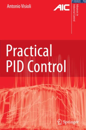 9781849966221: Practical PID Control (Advances in Industrial Control)
