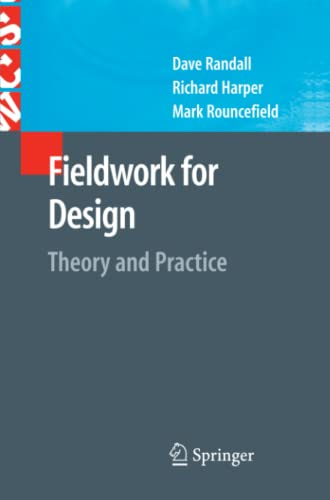 9781849966474: Fieldwork for Design: Theory and Practice (Computer Supported Cooperative Work)