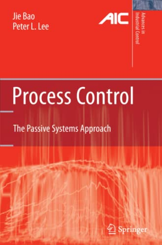 9781849966696: Process Control: The Passive Systems Approach (Advances in Industrial Control)