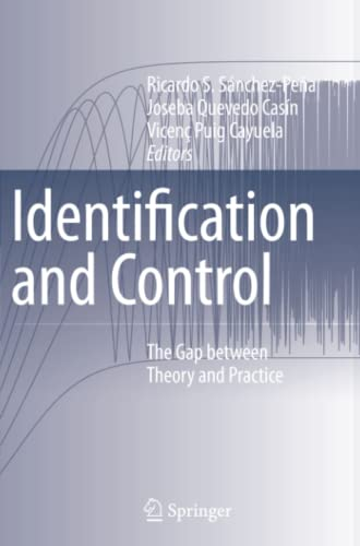 9781849966702: Identification and Control: The Gap Between Theory and Practice