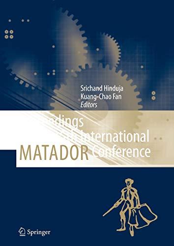 Proceedings of the 35th International MATADOR Conference: