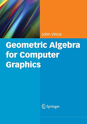 9781849966979: Geometric Algebra for Computer Graphics